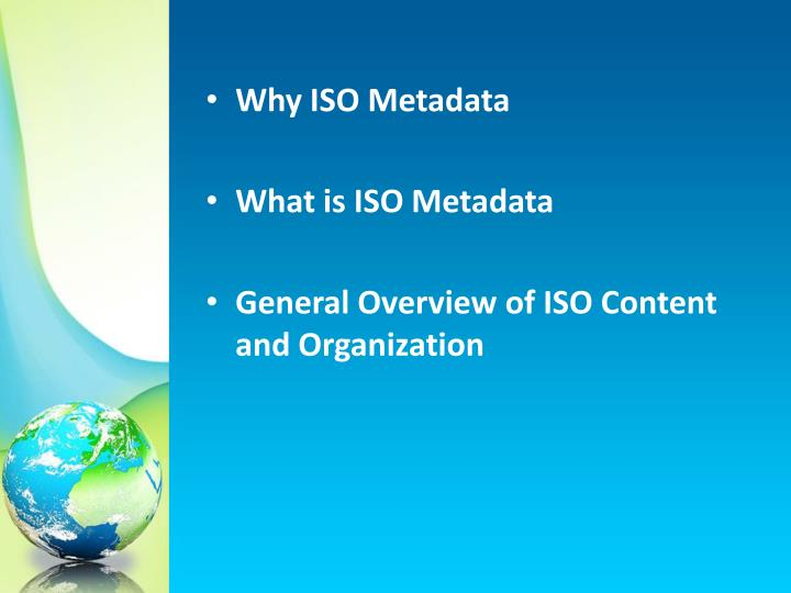 Why ISO Metadata