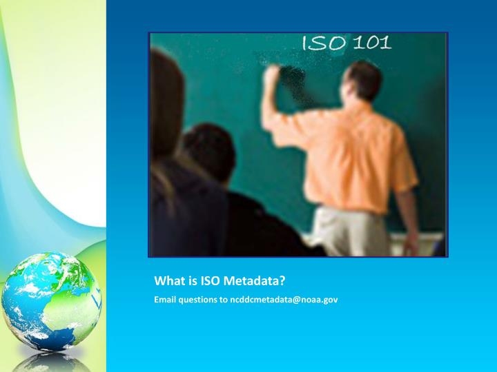What is ISO Metadata?
