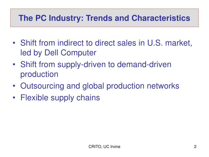 The pc industry trends and characteristics