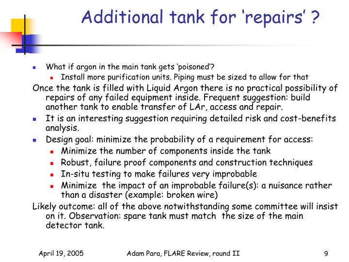 Additional tank for 'repairs' ?