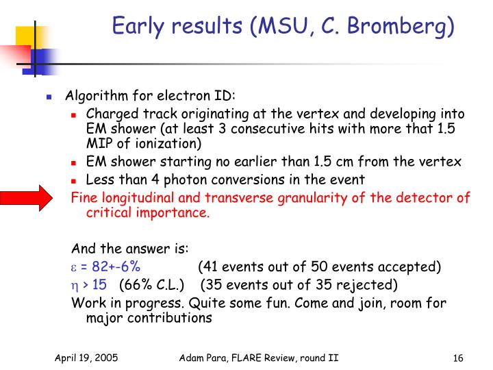 Early results (MSU, C. Bromberg)