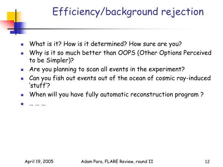 Efficiency/background rejection
