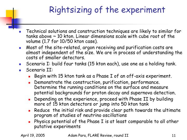 Rightsizing of the experiment
