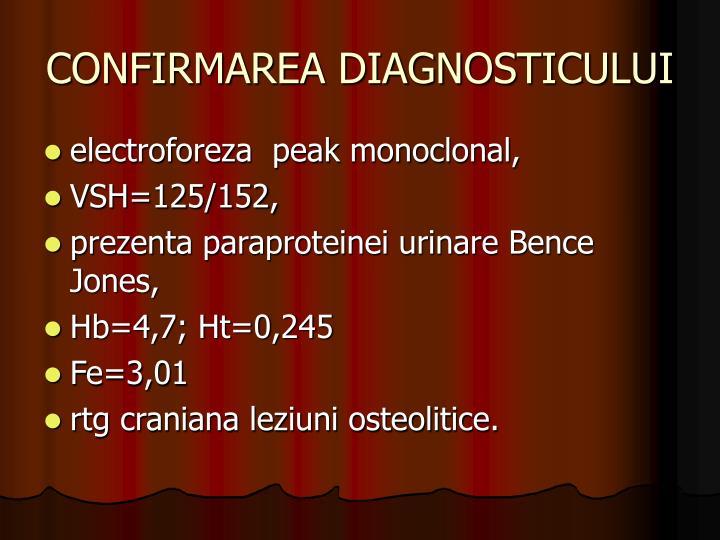 CONFIRMAREA DIAGNOSTICULUI