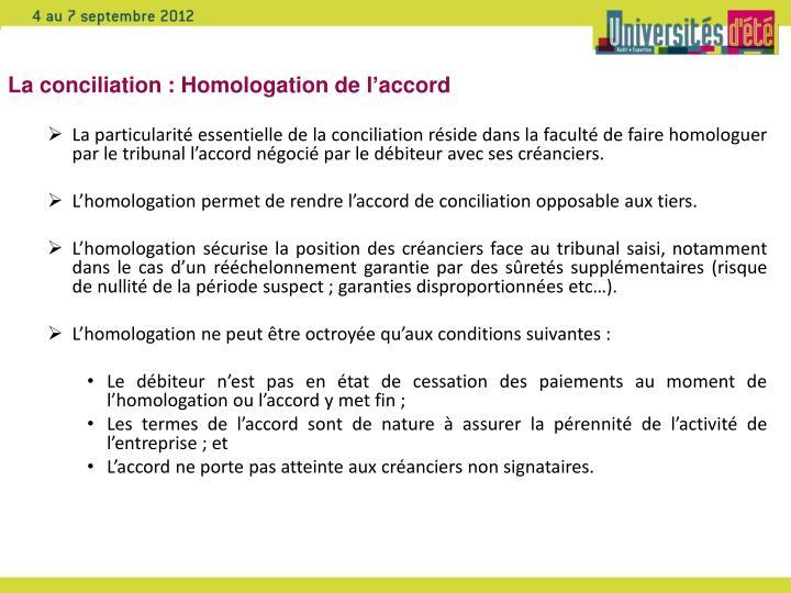 La conciliation : Homologation de l