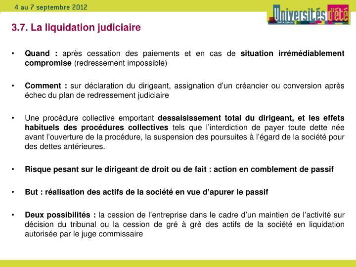 3.7. La liquidation judiciaire