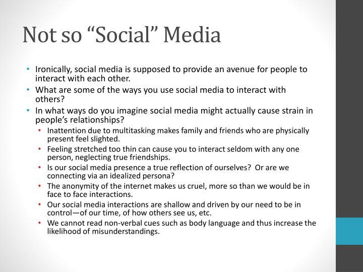 """Not so """"Social"""" Media"""