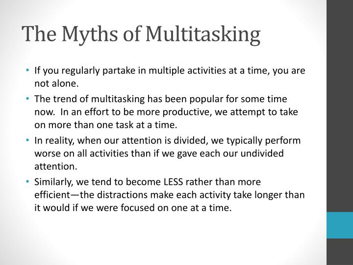 The myths of multitasking