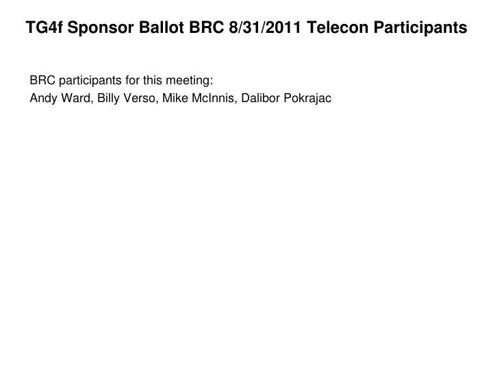 TG4f Sponsor Ballot BRC