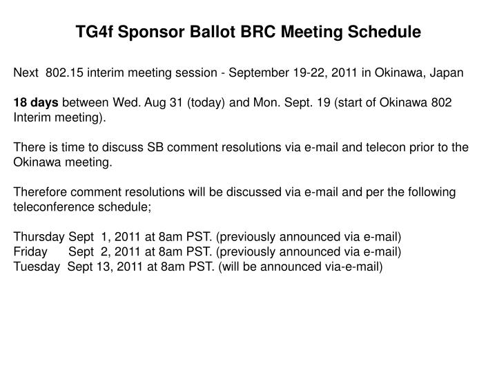 TG4f Sponsor Ballot BRC Meeting Schedule