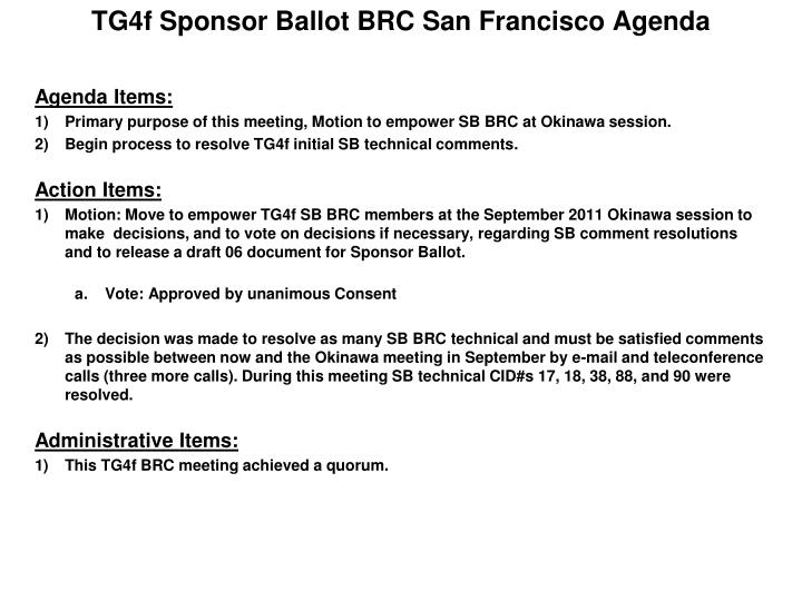 TG4f Sponsor Ballot BRC San Francisco Agenda