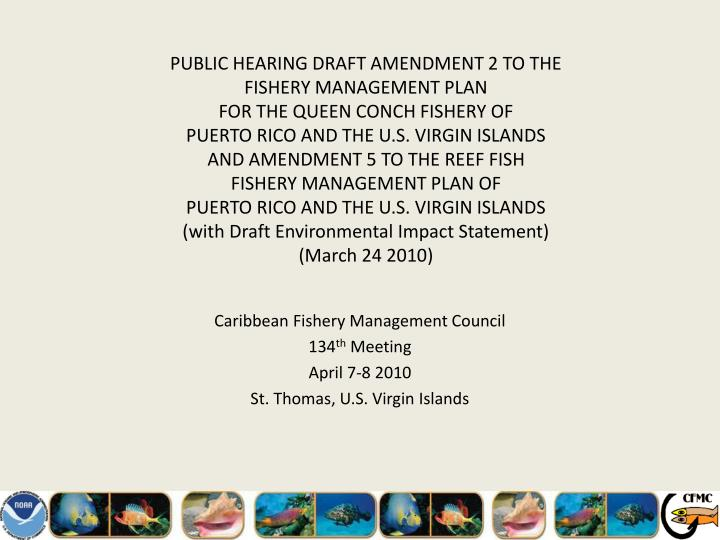 caribbean fishery management council 134 th meeting april 7 8 2010 st thomas u s virgin islands