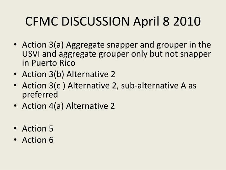 CFMC DISCUSSION April 8 2010