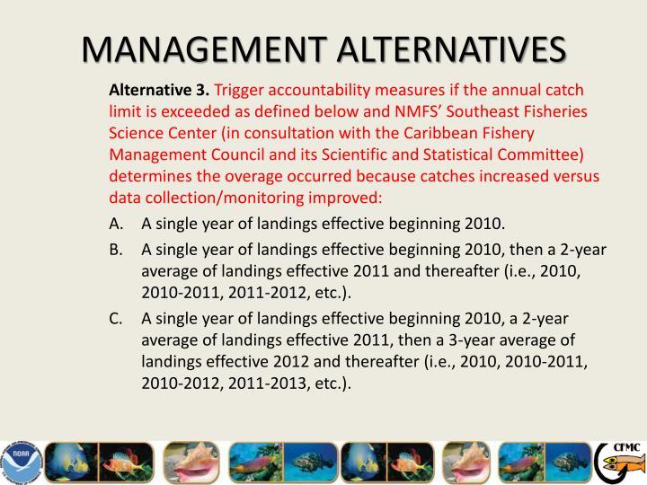 MANAGEMENT ALTERNATIVES