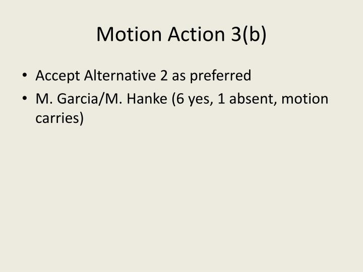Motion Action 3(b)