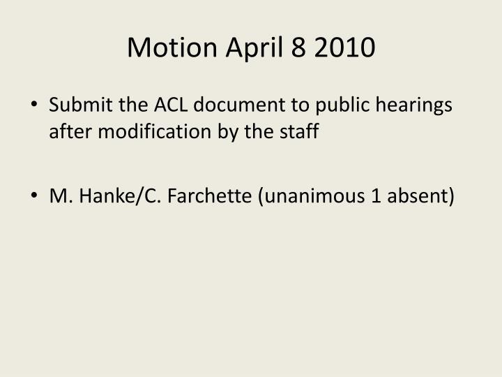 Motion April 8 2010