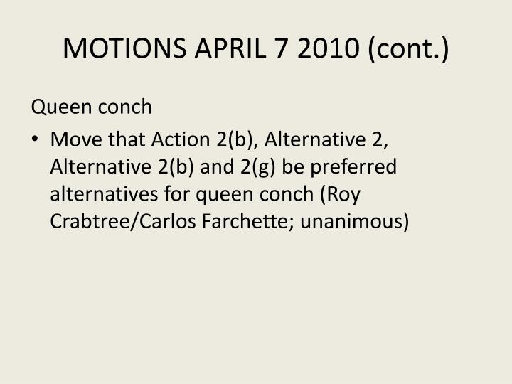 MOTIONS APRIL 7 2010 (cont.)