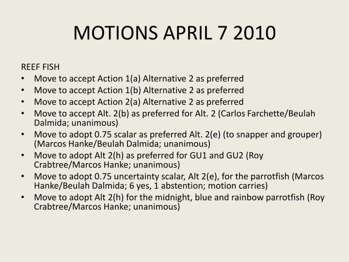 MOTIONS APRIL 7 2010