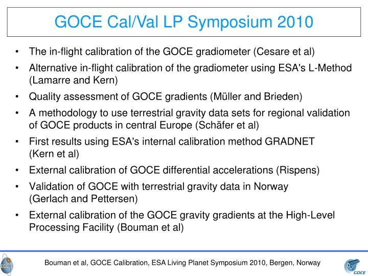 GOCE Cal/Val LP Symposium 2010
