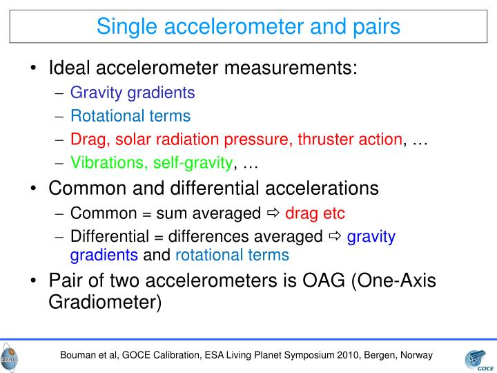 Single accelerometer and pairs