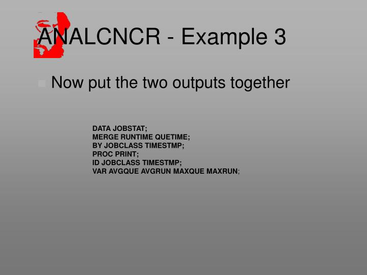 ANALCNCR - Example 3