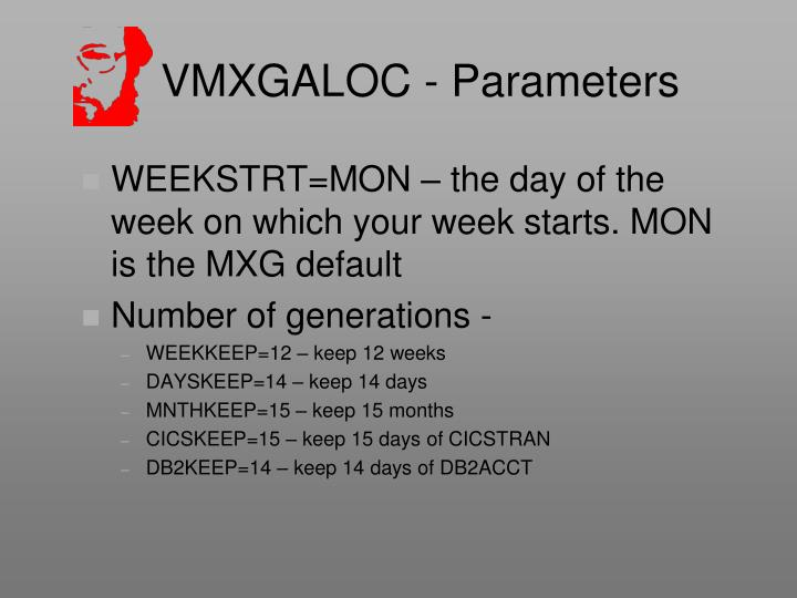 VMXGALOC - Parameters