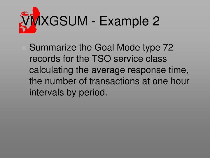 VMXGSUM - Example 2