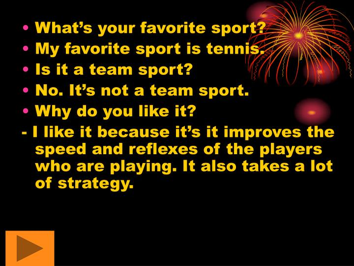 What's your favorite sport?