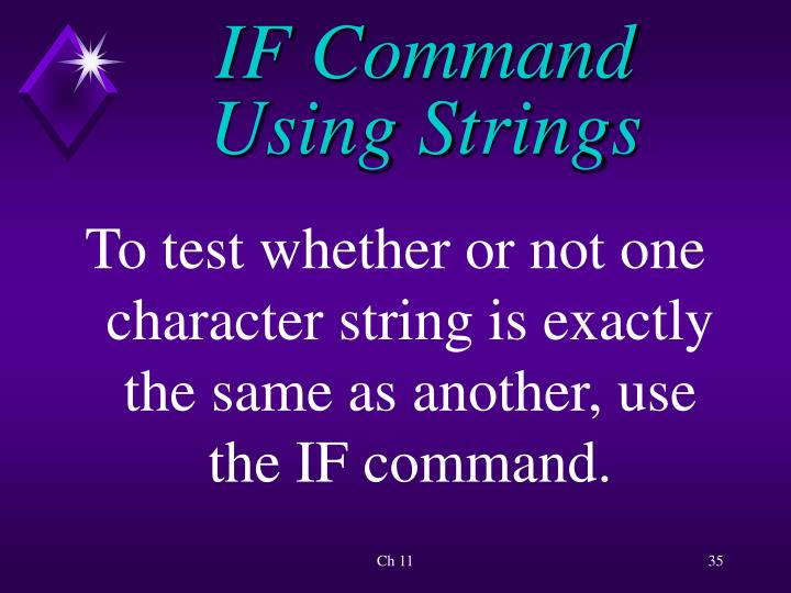 IF Command Using Strings