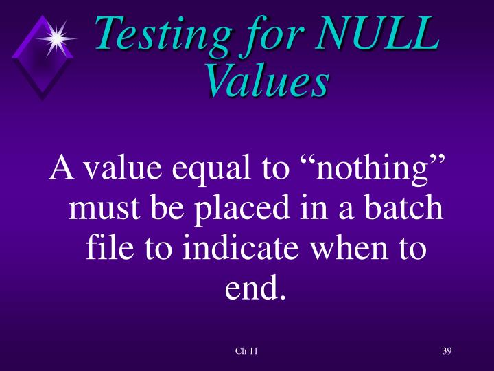 Testing for NULL Values