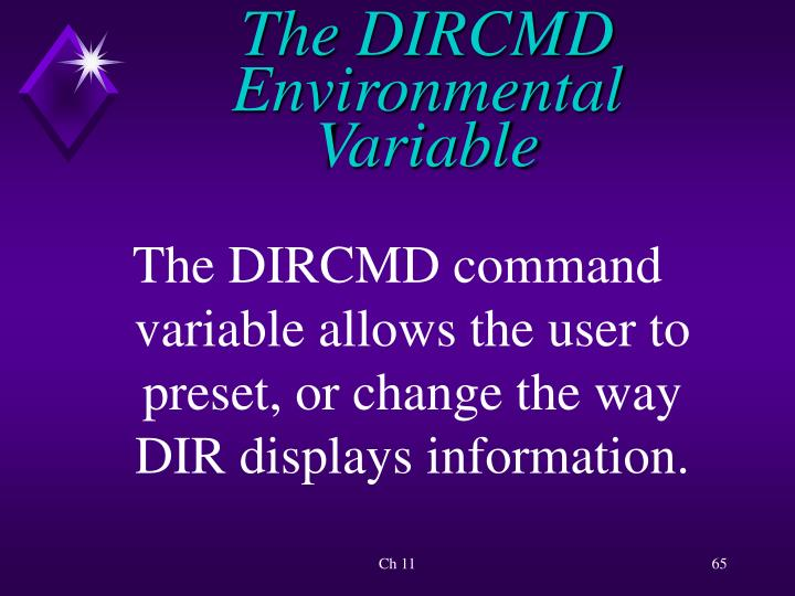 The DIRCMD Environmental Variable