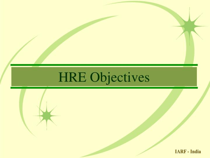 HRE Objectives