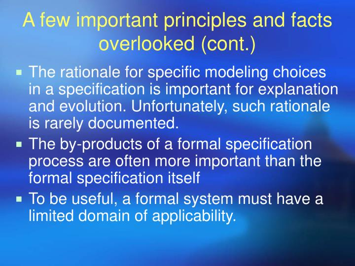 A few important principles and facts overlooked (cont.)