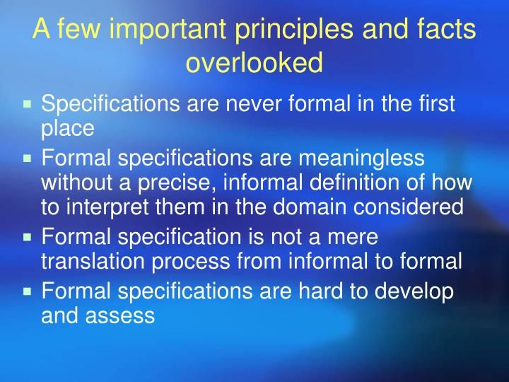 A few important principles and facts overlooked