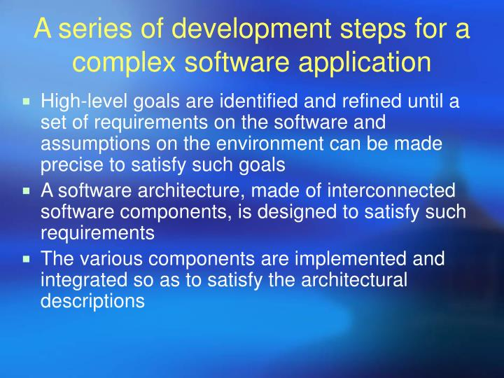 A series of development steps for a complex software application