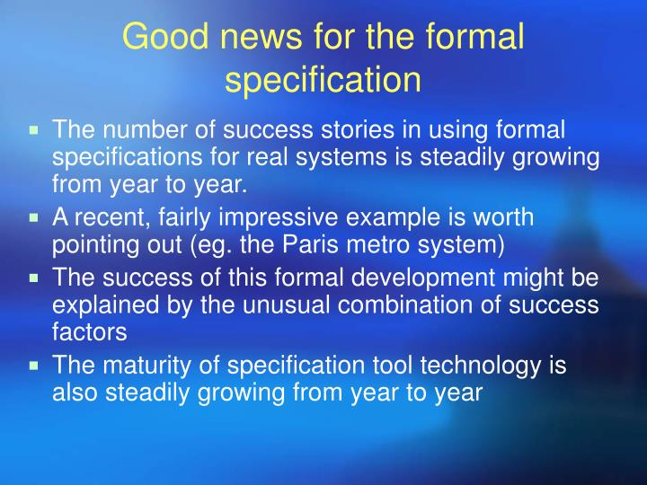 Good news for the formal specification
