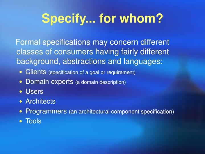 Specify... for whom?