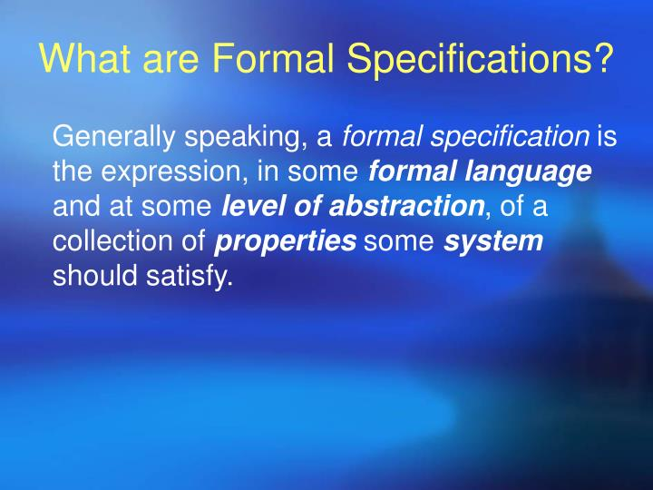 What are Formal Specifications?