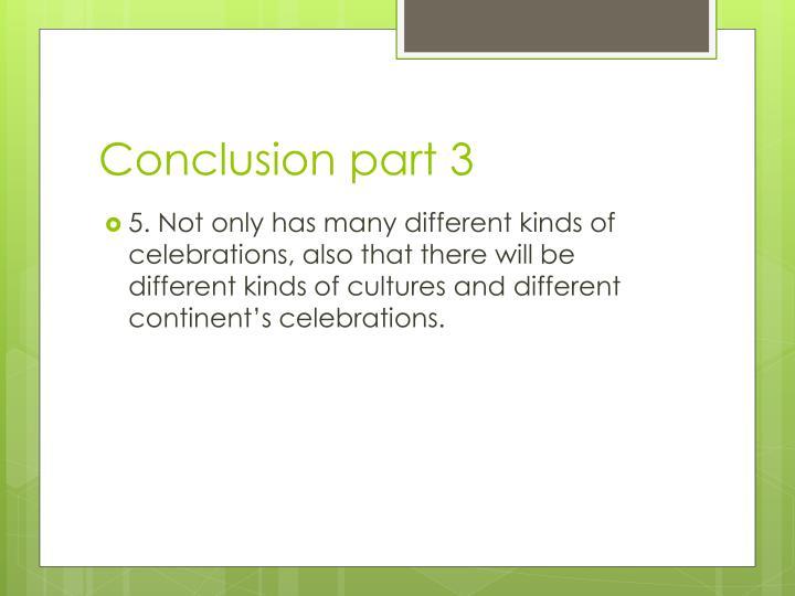 Conclusion part 3