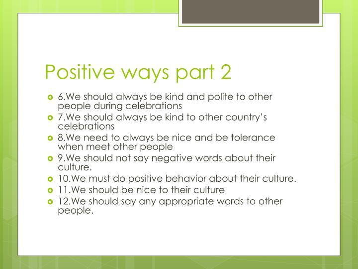 Positive ways part 2