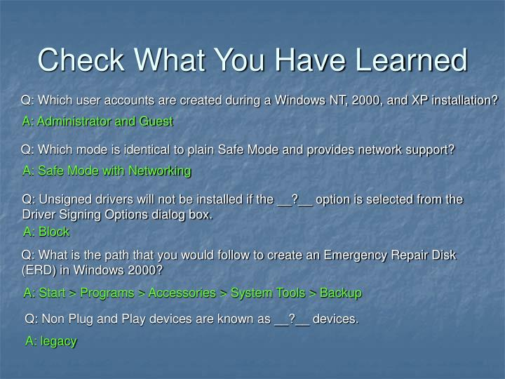 Check What You Have Learned