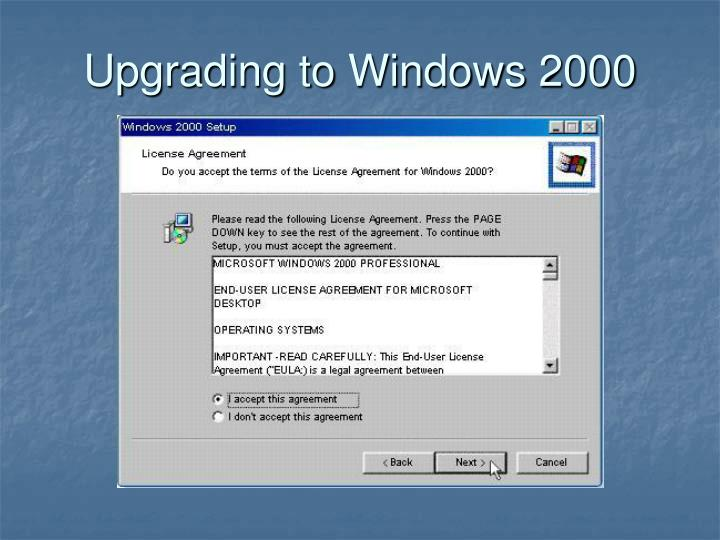 Upgrading to Windows 2000