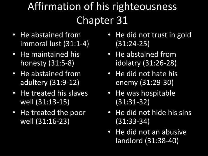 Affirmation of his righteousness