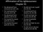 affirmation of his righteousness chapter 31