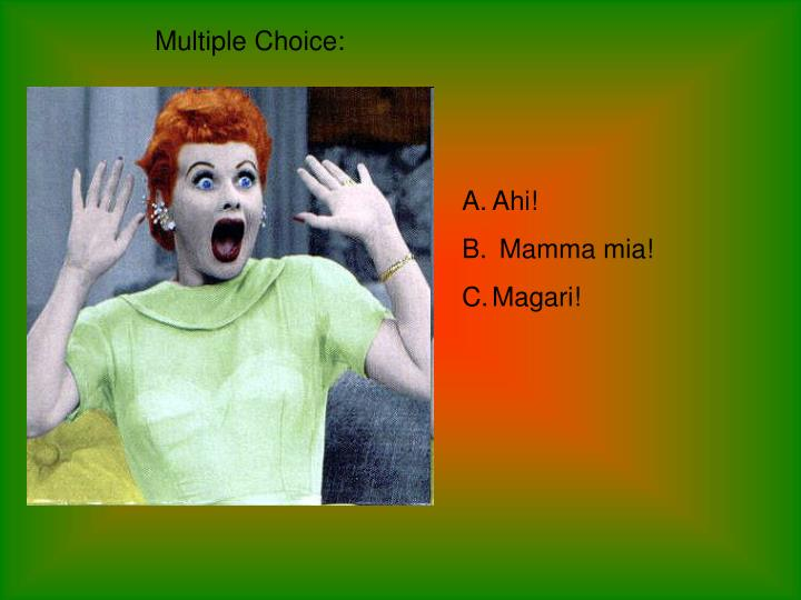 Multiple Choice: