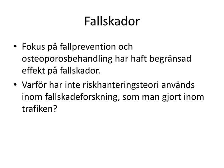 Fallskador