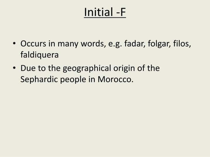 Initial -F