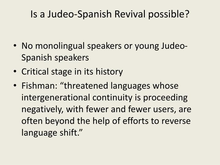Is a Judeo-Spanish Revival possible?