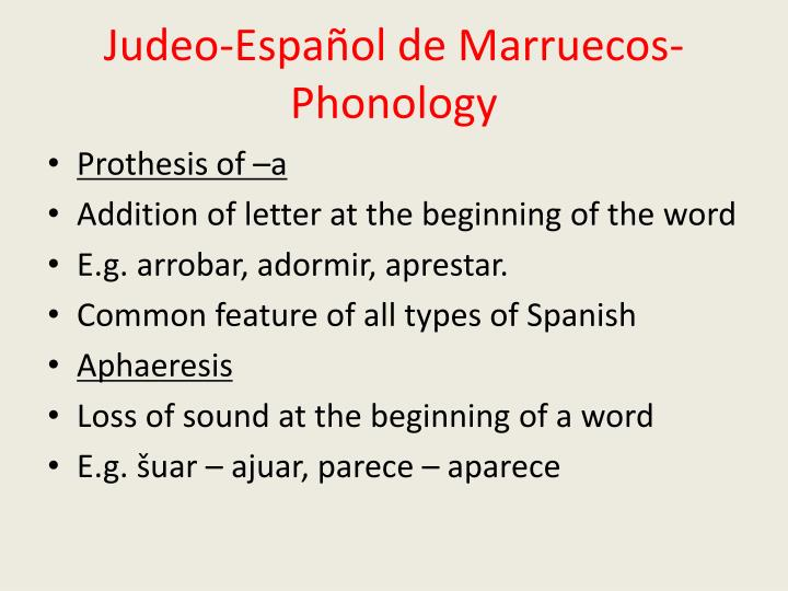 Judeo-Español de Marruecos- Phonology