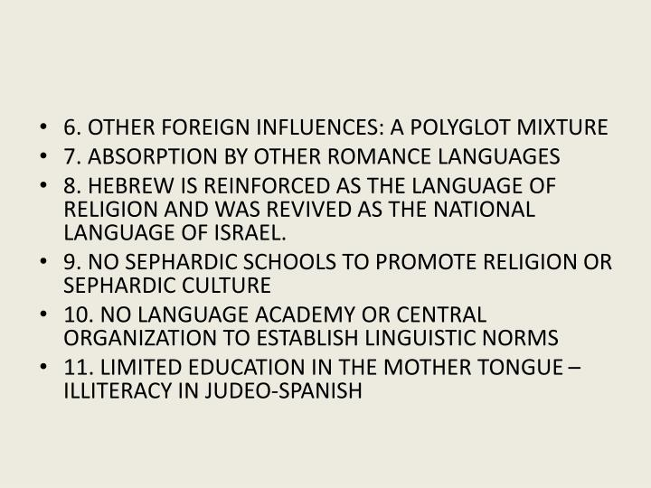 6. OTHER FOREIGN INFLUENCES: A POLYGLOT MIXTURE